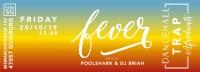 FEVER /// Dancehall, Trap, Afrobeats